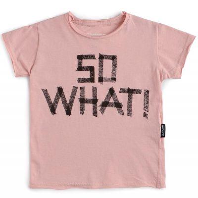 T-Shirt So What! Powder Pink by nununu